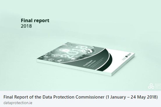 Irish DPC new report 1 Jan 24 May 2018